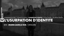 Usurpation d'identité Maître Marie-Camille ECK Canal +
